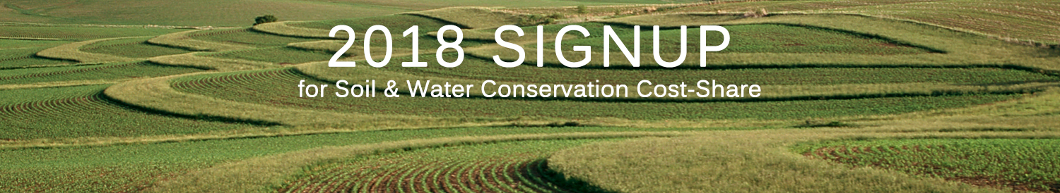 2018 Signup for Soil and Water Conservation Cost-Share